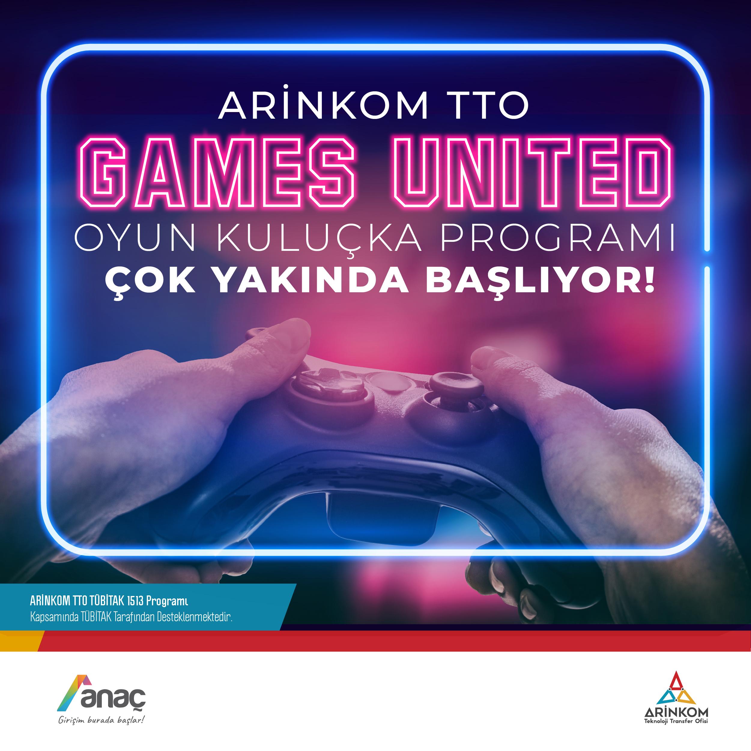 ARİNKOM - Games United Oyun Kuluçka Programı Çok Yakında Başlıyor!